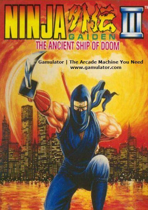 Ninja Gaiden Iii The Ancient Ship Of Doom Rom Download For Nes