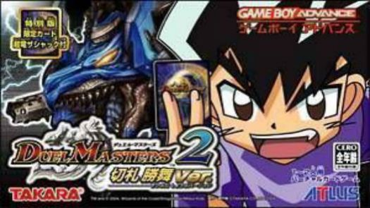 Duel Masters 2 - Kirifuda Shoubu Version (J)