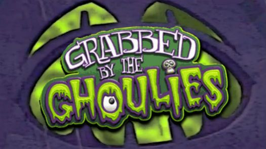 Grabbed By The Ghoulies!