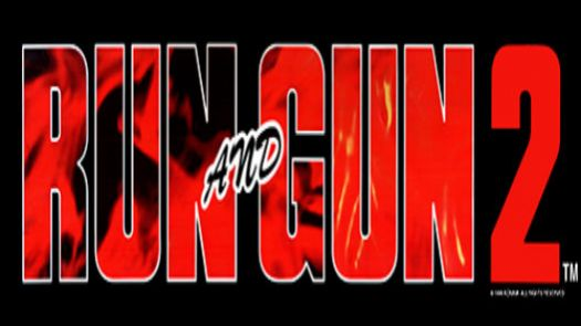 Run and Gun 2 (ver UAA)
