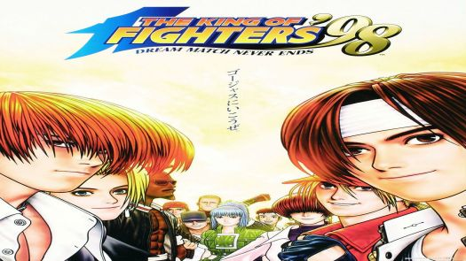 The King of Fighters '98 - The Slugfest / King of Fighters '98 - dream match never ends